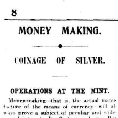 'Money Making - Coinage of Silver', article in The Argus, 29th January 1916.