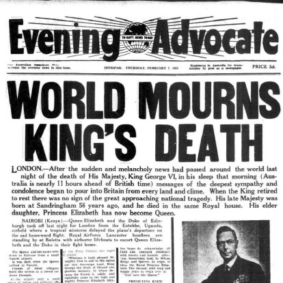 """World Mourns King's Death"" - The Evening Advocate (Innisfail, QLD), 7th February 1952."